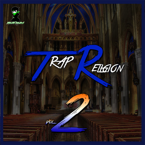 Trap Religion Vol 2