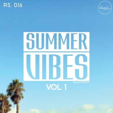 Summer Vibes Vol 1: Vocal Edition