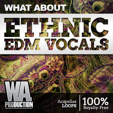 What About: Ethnic EDM Vocals