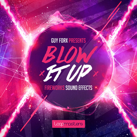 Guy Forx: Blow It Up