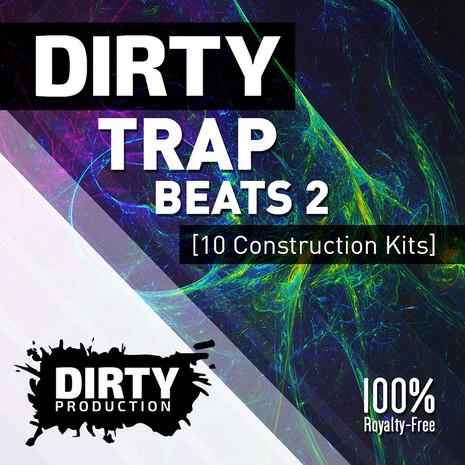 Dirty: Trap Beats 2