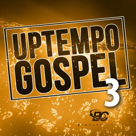 Uptempo Gospel 3