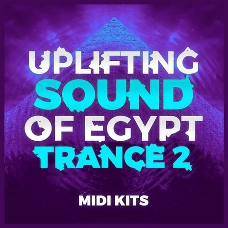 Uplifting Sound Of Egypt Trance 2: MIDI Kits