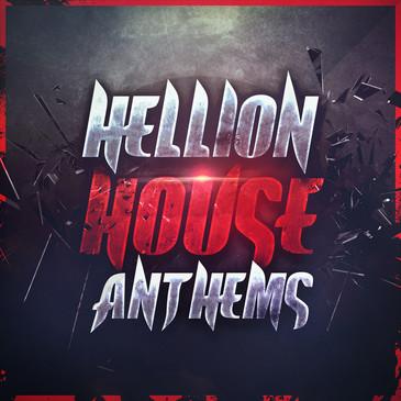 Hellion House Anthems