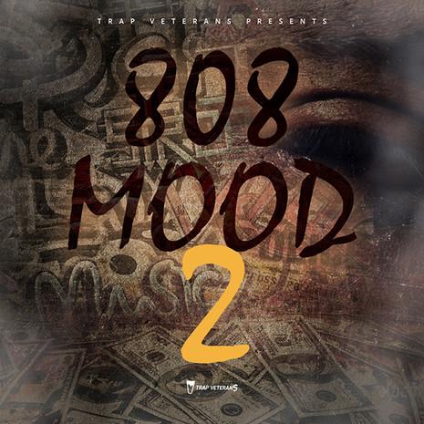 808 Mood 2