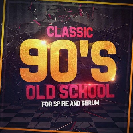 Classic 90s Old School For Spire And Serum