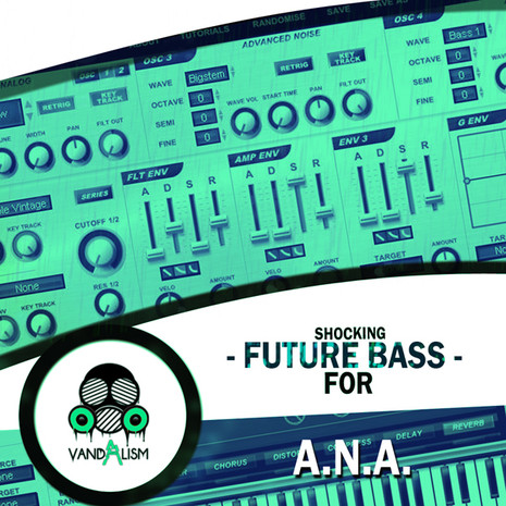 Shocking Future Bass For A.N.A.