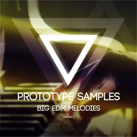 Big EDM Melodies Vol 2