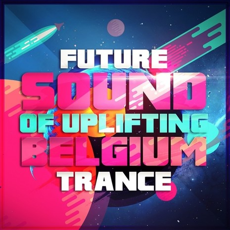 Future Sound Of Uplifting Belgium Trance