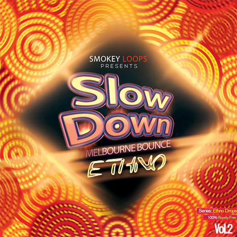 Slow Down Bounce: Ethno 2