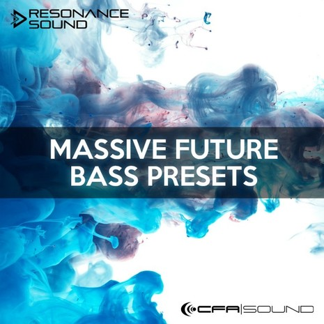 CFA-Sound: Massive Future Bass Presets