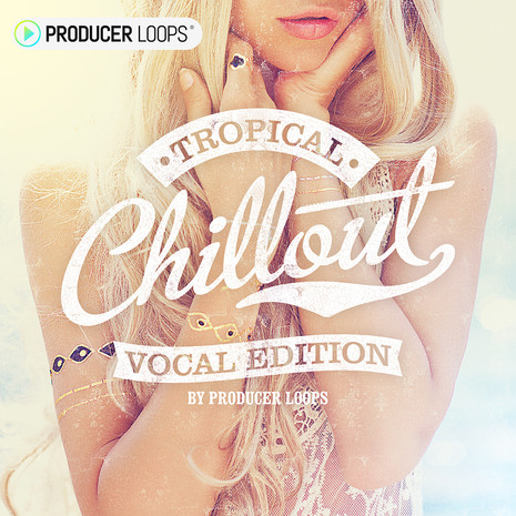 Tropical Chillout: Vocal Edition