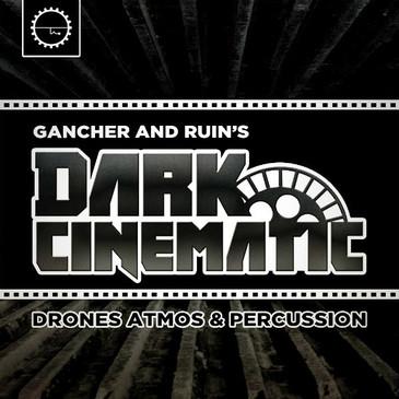 Gancher & Ruin: Dark Cinematic