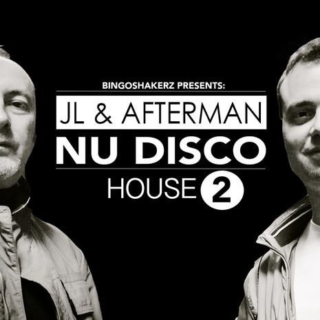 JL & Afterman: Nu Disco House 2