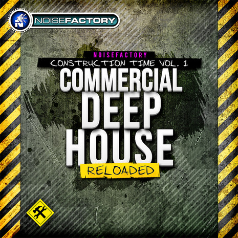 Construction Time Vol 1: Commercial Deep House Reloaded