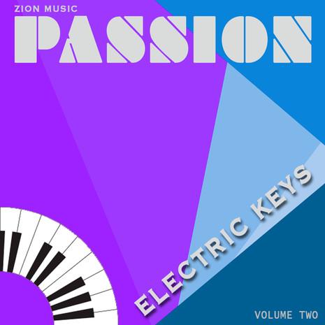 Passion: Electric Keys Vol 2
