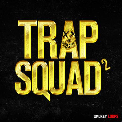 Trap Squad 2