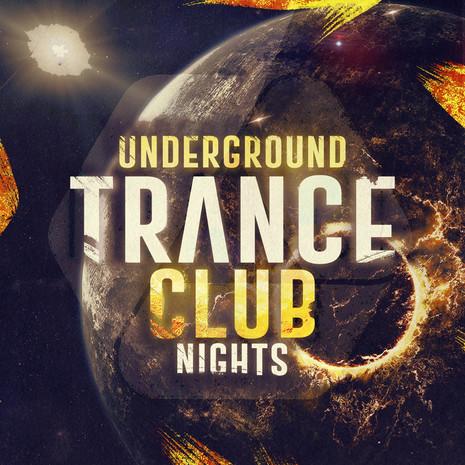 Underground Trance Club Nights
