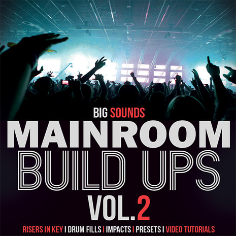 Mainroom Build Ups Vol 2
