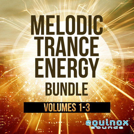 Melodic Trance Energy Bundle (Vols 1-3)