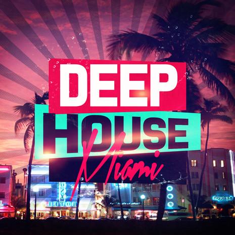 Deep House Miami