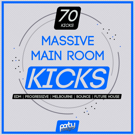 Massive Main Room Kicks Vol 2