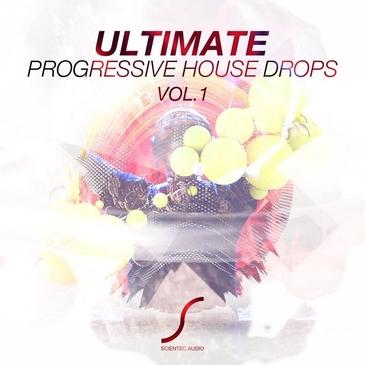 Ultimate Progressive House Drops Vol 1