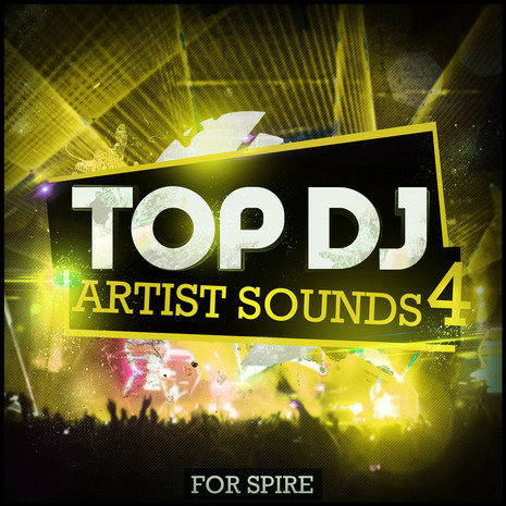 Top DJ Artist Sounds 4 For Spire