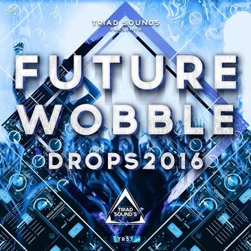 Future Wobble Drops 2016