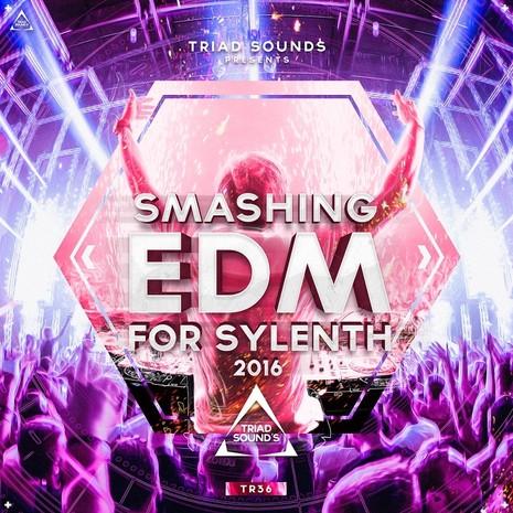 Smashing EDM For Sylenth 2016
