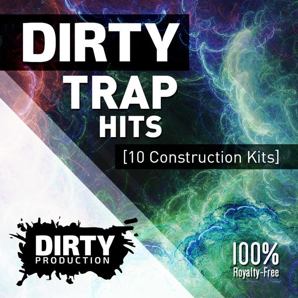 Dirty: Trap Hits
