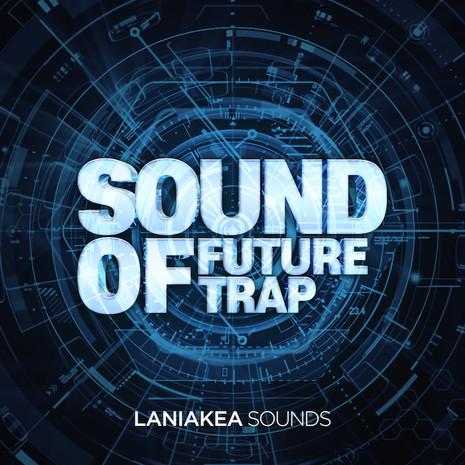 Sounds Of Future Trap