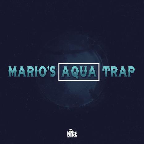 Mario's Aqua Trap