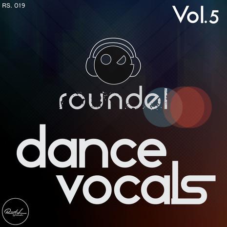 Roundel Sounds Dance Vocals Vol 5