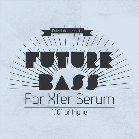 Future Bass For Serum
