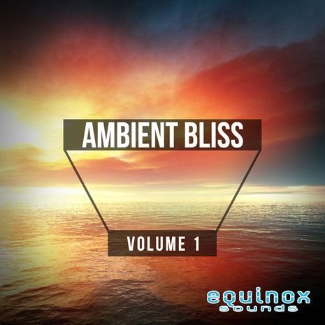 Ambient Bliss Vol 1