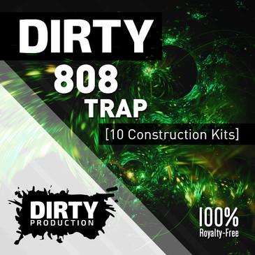 Dirty: 808 Trap
