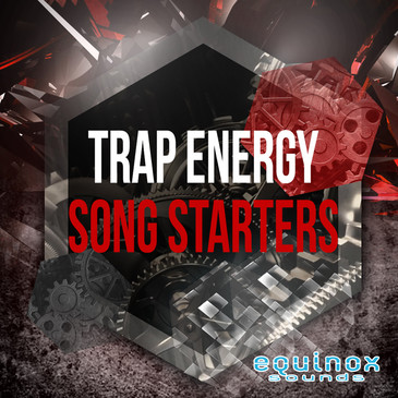 Trap Energy Song Starters