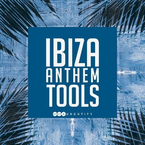 Ibiza Anthem Tools