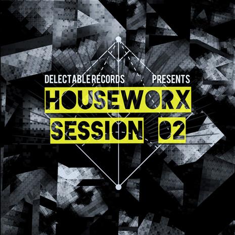Houseworx Session 02