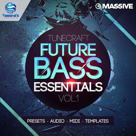 Tunecraft Future Bass Essentials Vol 1