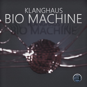 Klanghaus: Bio Machine