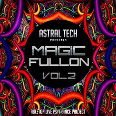 Astral Tech: Magic Fullon Vol 2