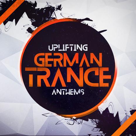 Uplifting German Trance Anthems