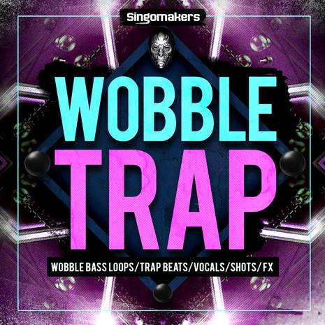 Wobble Trap