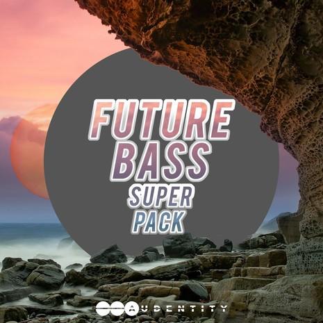 Audentity: Future Bass Super Pack