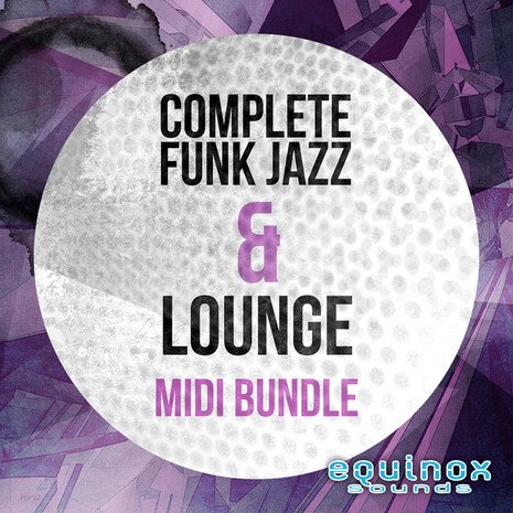 Complete Funk Jazz & Lounge MIDI Bundle