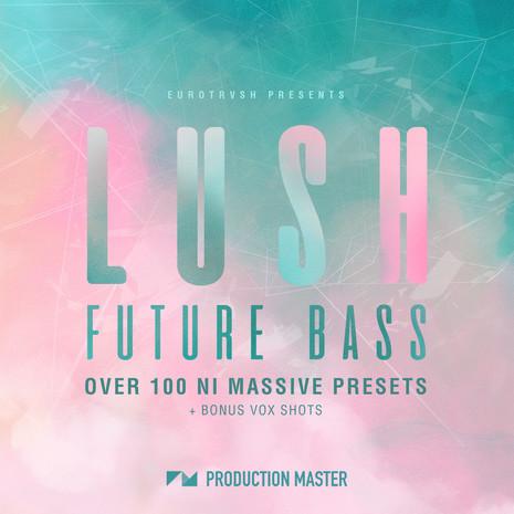 Lush Future Bass: NI Massive Presets Vol 1