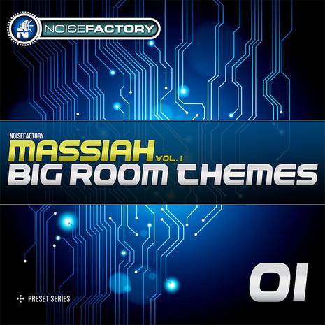 Massiah Vol 1: Big Room Themes