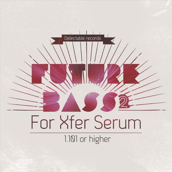 Future Bass For Serum 2